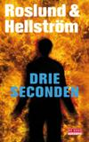 Drie Seconden-Anders Roslund & Borge Hellstrom