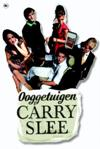 Ooggetuigen-Carry Slee