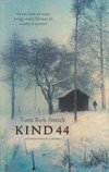 Kind 44-Tom Rob Smith